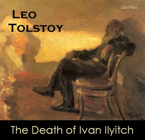 Help on The Death of Ivan Ilyich?
